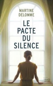 Martine delomme Le pacte du silence