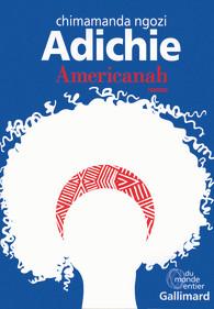 Adichie Chimananda Ngozie Américanah