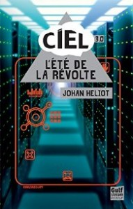 Johan Heliot Ciel 3 L ete de la revolte