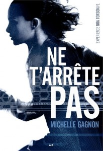 Michelle Gagnon Ne t'arrête pas