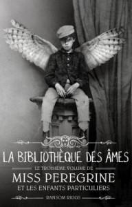 miss-peregrine-et-les-enfants-particuliers,-tome-3---la-bibliotheque-des-ames-773904-264-432