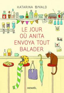 le-jour-ou-anita-envoya-tout-balader-764859-264-432