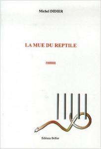 Michel Didier La mue du reptile
