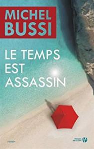 Michel Bussi Le temps est assassin