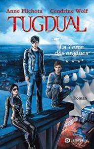 tugdual,-tome-3---la-terre-des-origines-696718-264-432