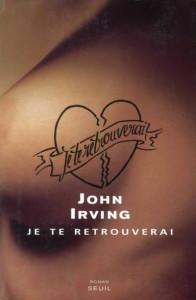 John_Irving_-_Je_te_retrouverai_