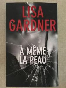 Lisa gardner A meme la peau_5447
