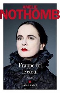 Amélie Nothomb Frappe-toi le coeur