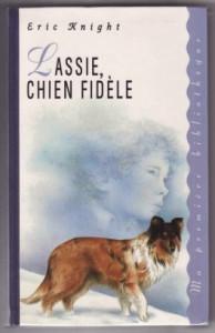 Eric Knight Lassie chien fidèle