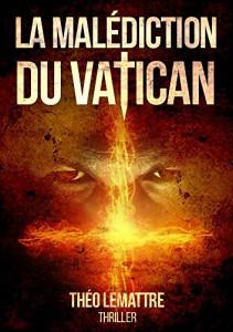 Théo Lemattre La malédiction du Vatican