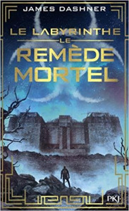 James dashner Le remède mortel