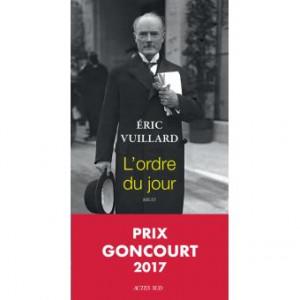 Eric Vuillard L'ordre du jour (prix goncourt 2017)