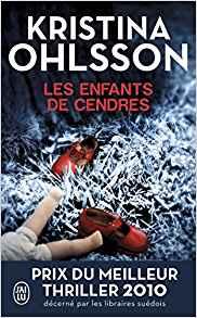 les enfants de cendres Kristina Ohlsson