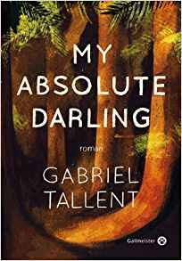 Gabriel Tallent My absolute darling