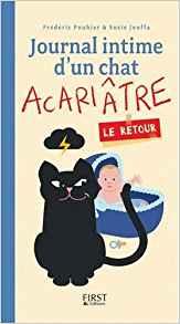 Jouffa Susie - Pouhier Frédéric - Journal intime d'un chat acariâtre tome 2