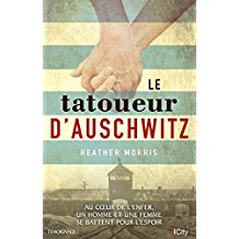 Le tatoueur d'Auschwitz de Heather Morris.