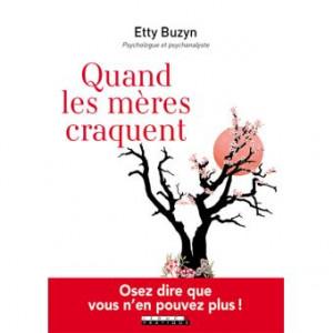 Etty Buzin, Quand les mères craquent