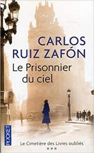 Carlos Ruiz Zafon Le prisonnier du ciel