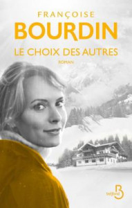 Françoise Bourdin Le choix des autres