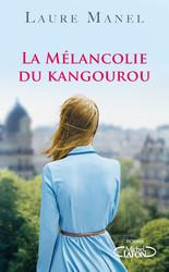 La mélancolie du Kangourou Laure Manel
