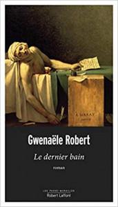 Robert Gwenaële Le dernier bain