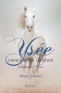 Muriel Zurcher Ysée  les amoureux du loch tome 2