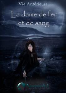 vie-anterieure-tome-4-la-dame-de-fer-et-de-sang-344087-264-432
