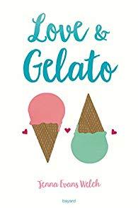Jenna Evans Welch, Love & Gelato