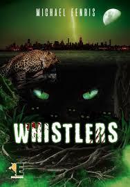 WHISTLERS de Michael Fenris