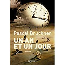 Bruckner Pascal  Un an et un jour