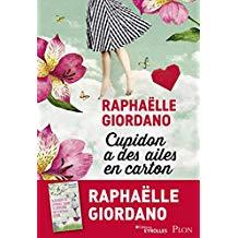 Raphaëlle Giordano Cupidon a des ailes en carton.