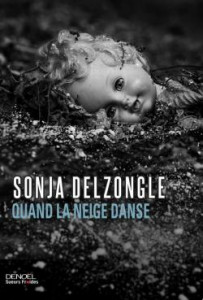 Sonja Delzongle  Quand la neige danse