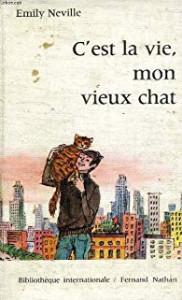 Emily Neuveille C est la vie mon vieux chat