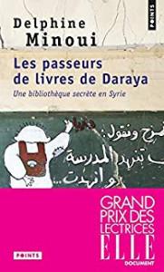 Delphine Minoui Les passeurs de livres de Daraya