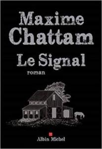 Maxime Chattam Le signal