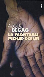 Azouz Begag  Le marteau pique-coeur