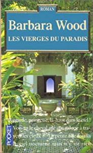 Barbara Wood  Les vierges du Paradis