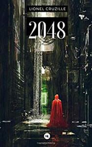 ionel Cruzille  2048 tome 1
