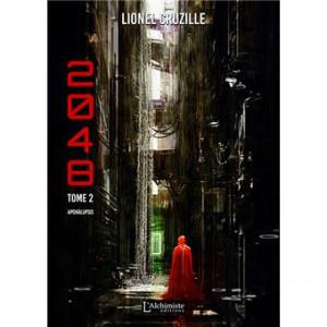 Lionel Cruzille 2048 tome 2 Apokalupsis