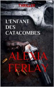 Alexia Ferlay lenfant-des-catacombes-cover