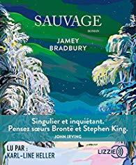 Jamey Bradbury  Sauvage
