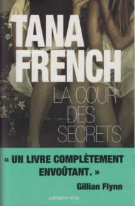 La Cour Des Secrets de Tana French