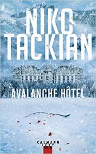 Nico Tackian Avalanche hôtel