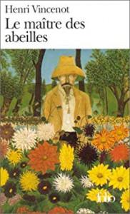 Henri Vincenot Le maitre des abeilles