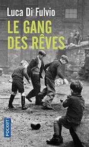 le-gang-des-reves-917256