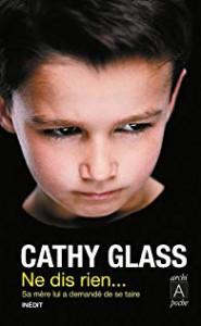 Cathy Glas, Ne dis rien…