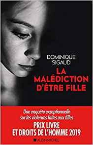 Dominique Sigaud, la malédiction d'être une fille
