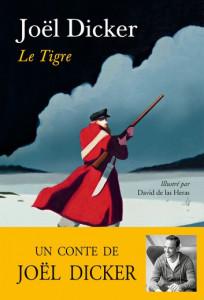 Joël Dicker, Le Tigre