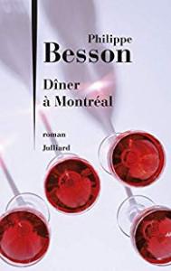 Philippe Besson, Dîner à Montréal
