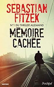 Sebastian Fitzek Mémoire cachée